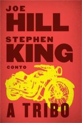 8. A Tribo, Stephen King e Joe Hill