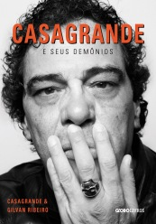 Casagrande e Seus Demônios, Gilvan Ribeiro