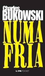 4. Numa Fria, Charles Bukowski