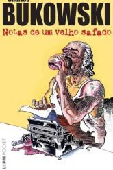 Notas de um Velho Safado, Charles Bukowski