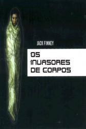 9. Os Invasores de Corpos, Jack Finney